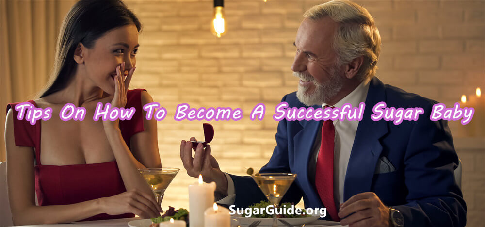 Tips On How To Become A Successful Sugar Baby